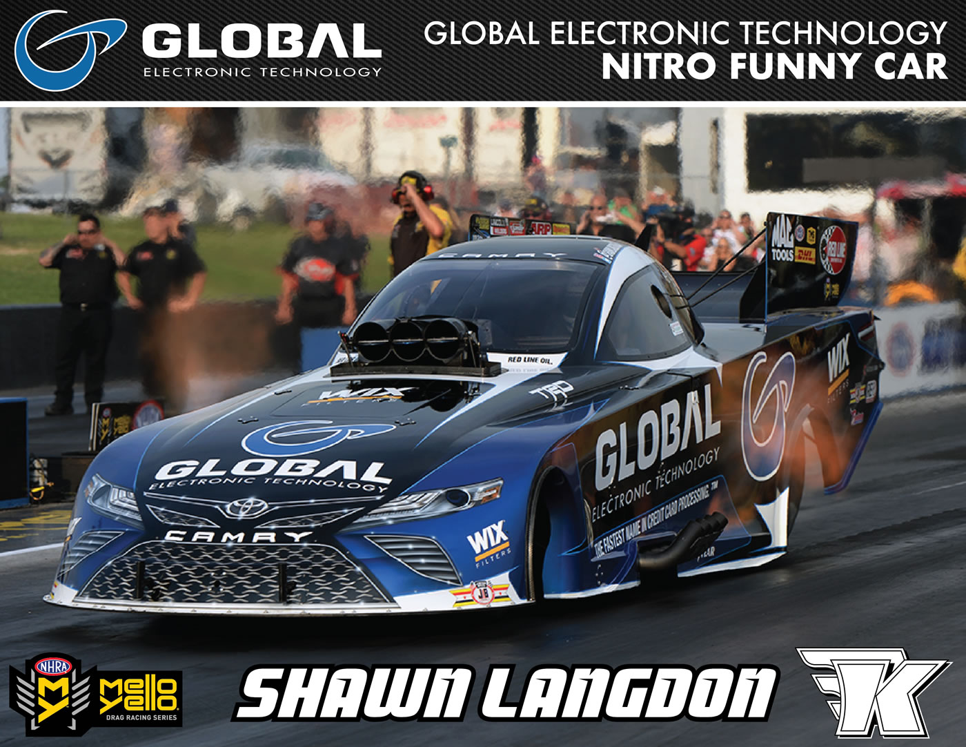 Shawn Langdon Team Global Technology #KalittaStrong